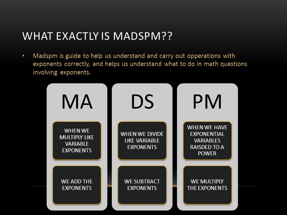 MA DS PM What exactly is madspm