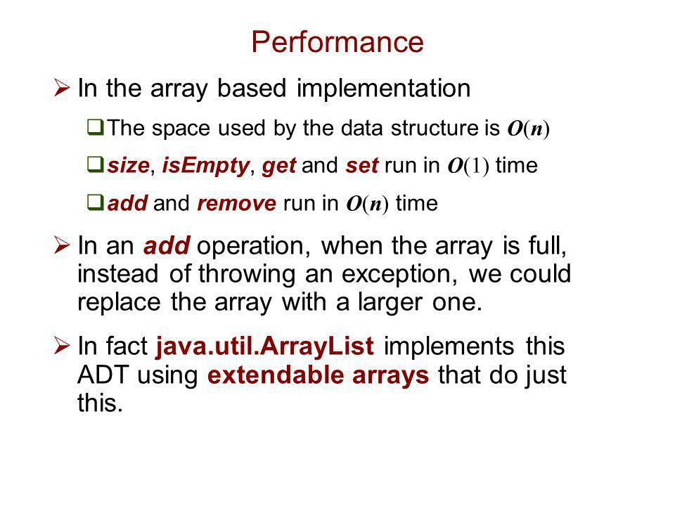 Performance In the array based implementation