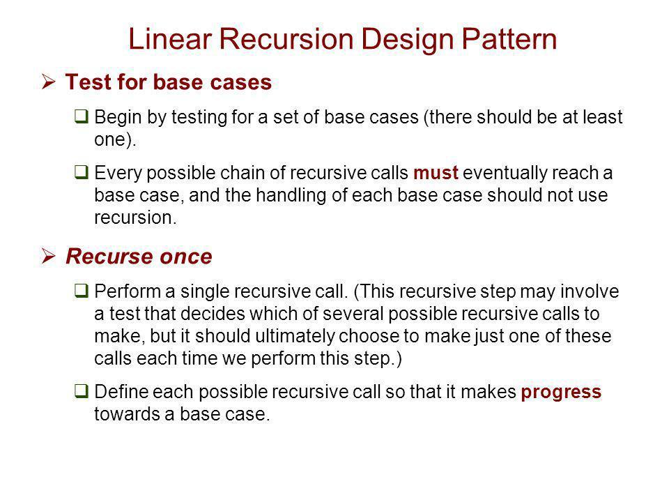 Linear Recursion Design Pattern