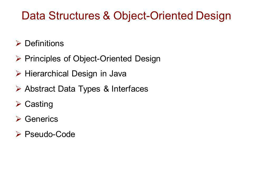 Data Structures & Object-Oriented Design