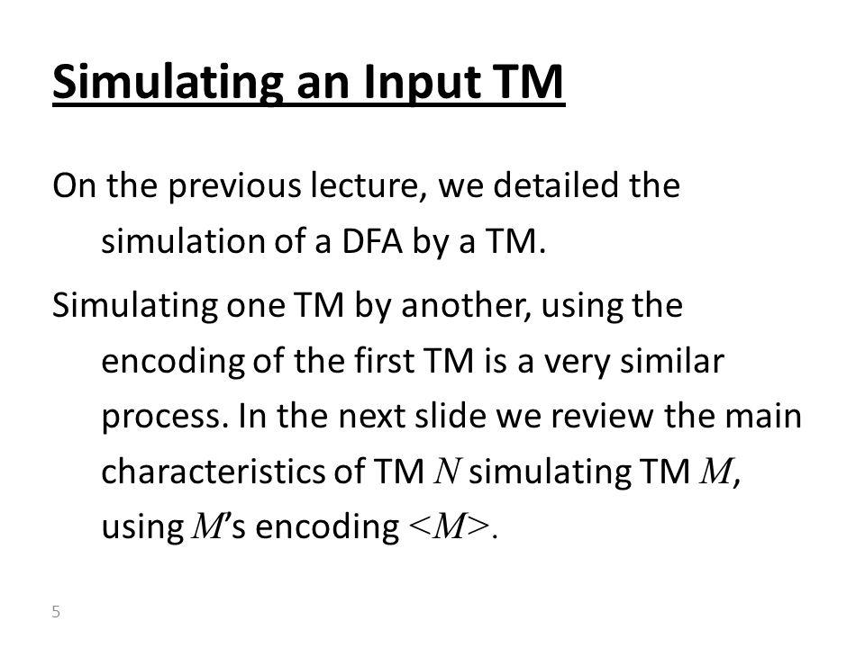 Simulating an Input TM