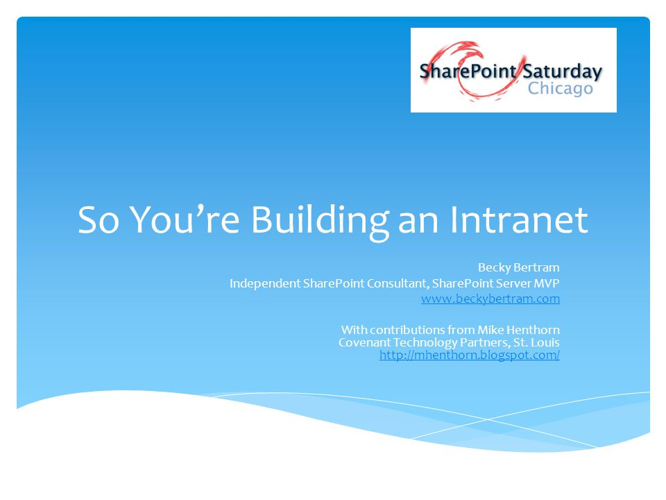 So You're Building an Intranet