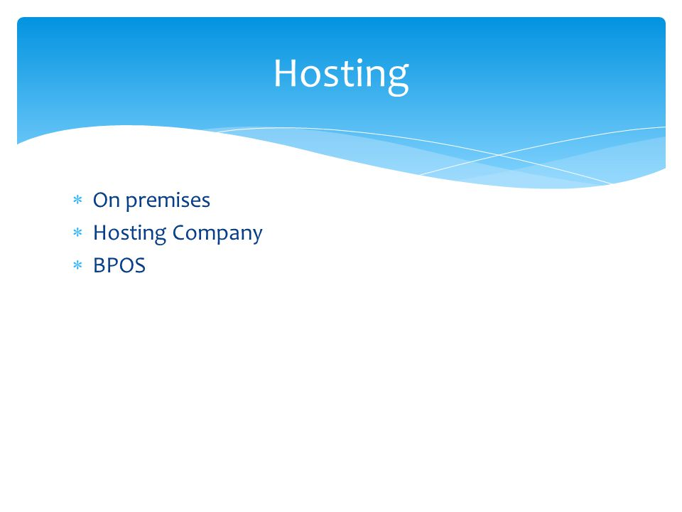 Hosting On premises Hosting Company BPOS