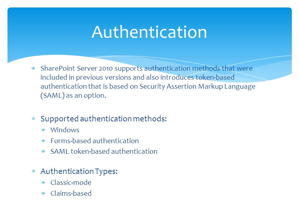 Authentication Supported authentication methods: Authentication Types: