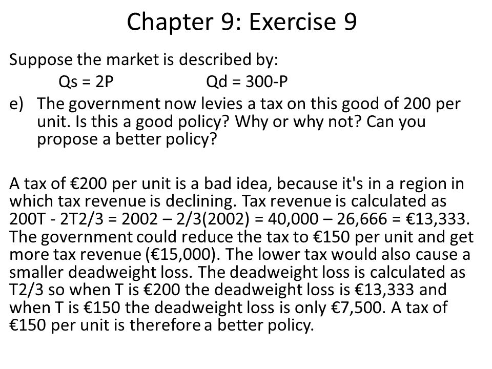 Chapter 9: Exercise 9 Suppose the market is described by: