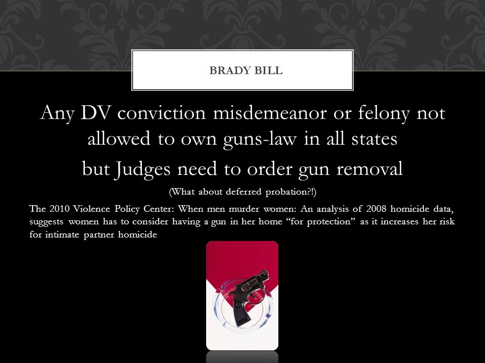 but Judges need to order gun removal