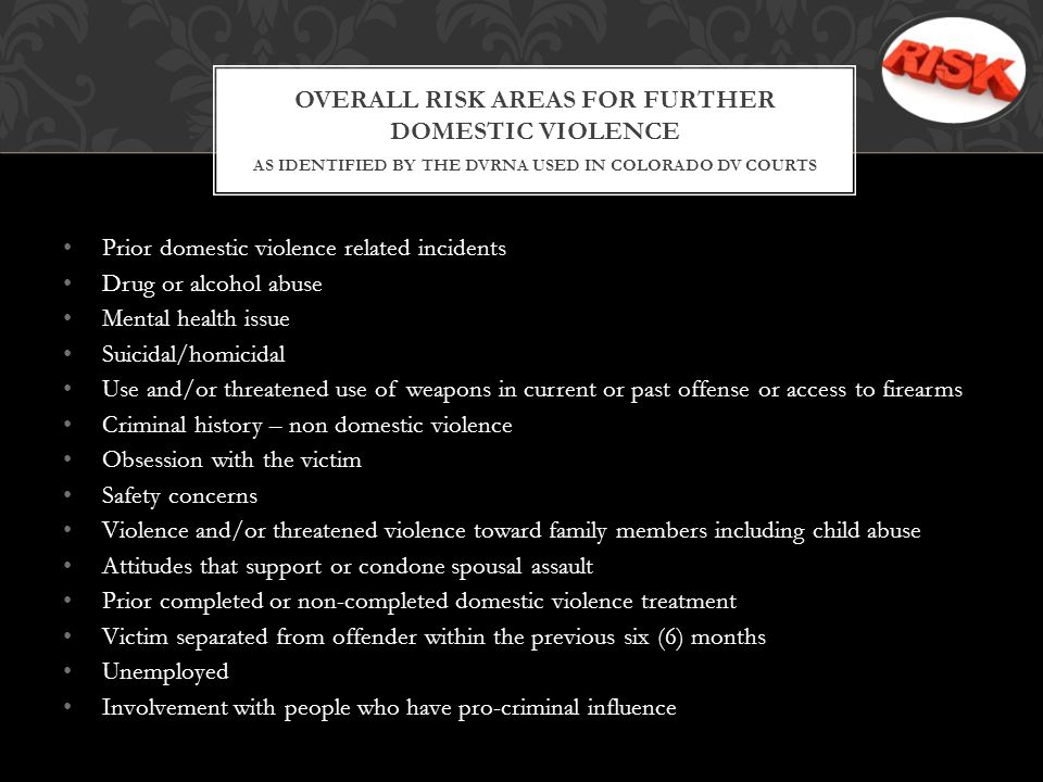 Overall Risk Areas for Further Domestic Violence as identified by the DVRNA used in Colorado DV courts