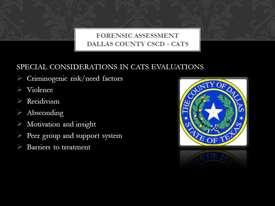Forensic assessment dallas county cscd - cats
