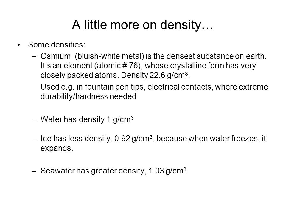 A little more on density…