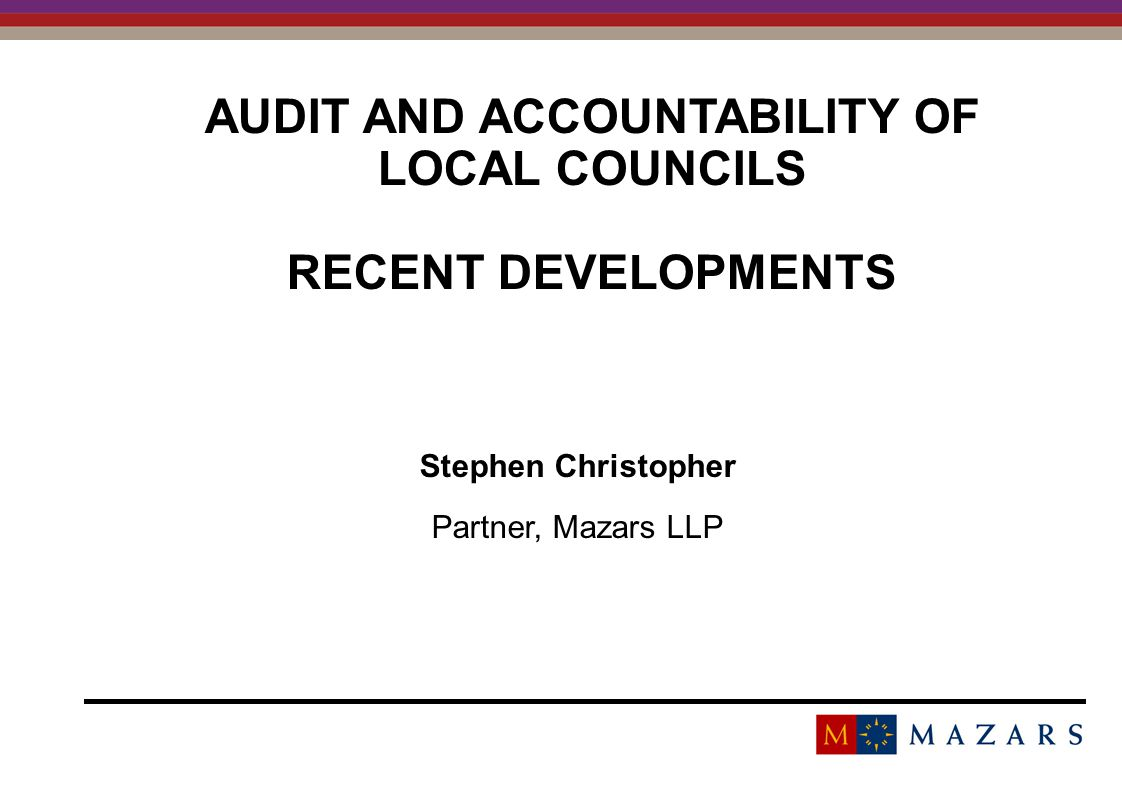 audit and accountability of local councils RECENT Developments
