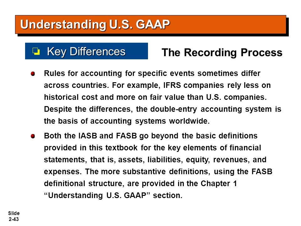 Understanding U.S. GAAP Key Differences The Recording Process