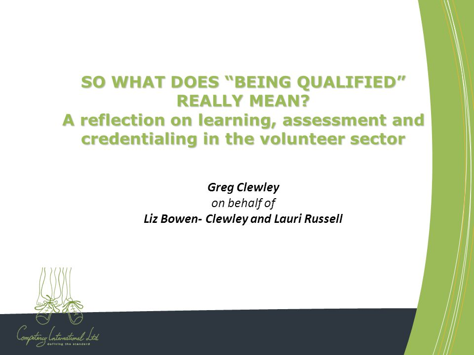 SO WHAT DOES BEING QUALIFIED REALLY MEAN