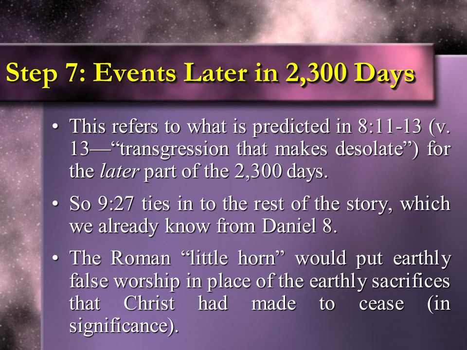 Step 7: Events Later in 2,300 Days
