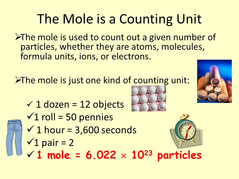 The Mole is a Counting Unit