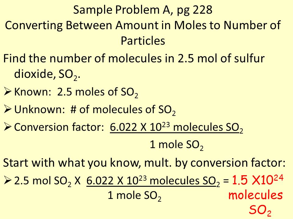 Find the number of molecules in 2.5 mol of sulfur dioxide, SO2.