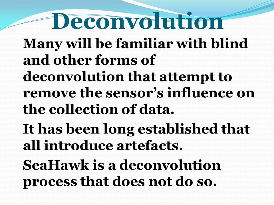 Deconvolution