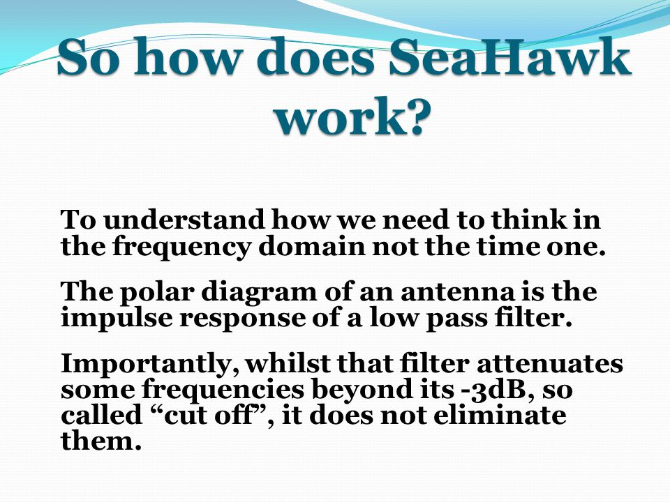 So how does SeaHawk work