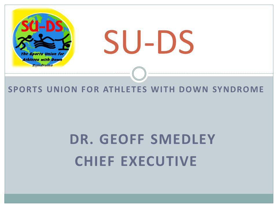 SPORTS UNION FOR ATHLETES WITH DOWN SYNDROME