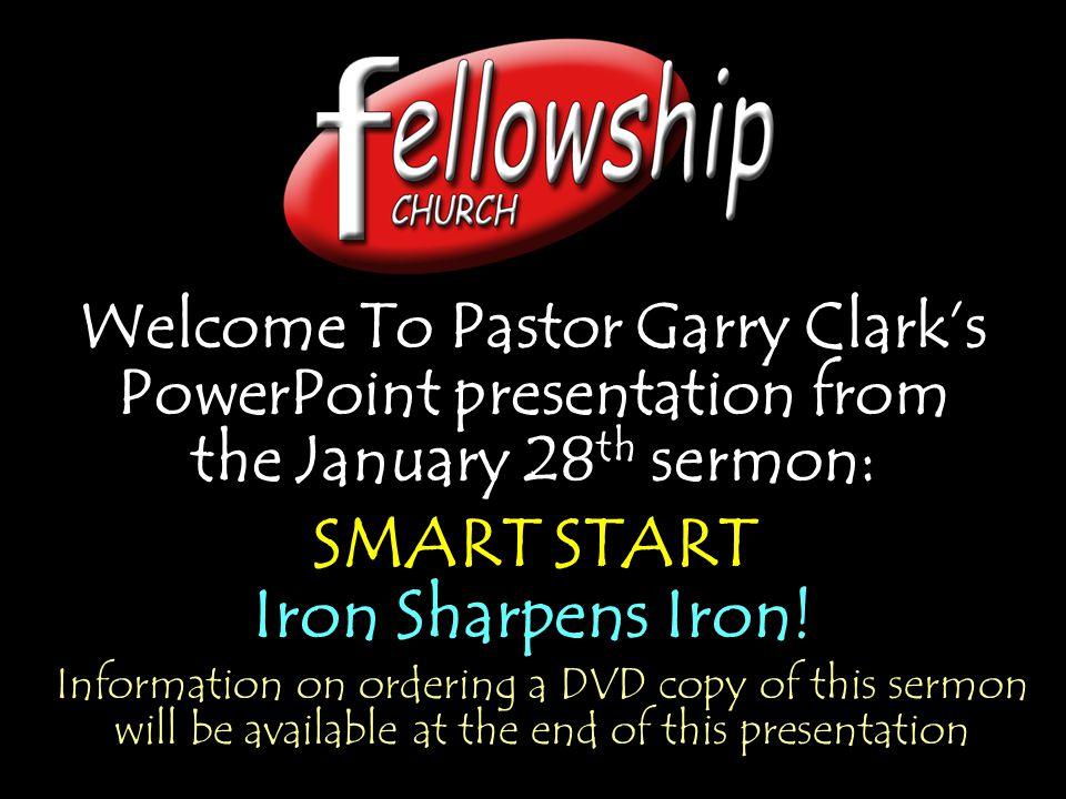 SMART START Iron Sharpens Iron!