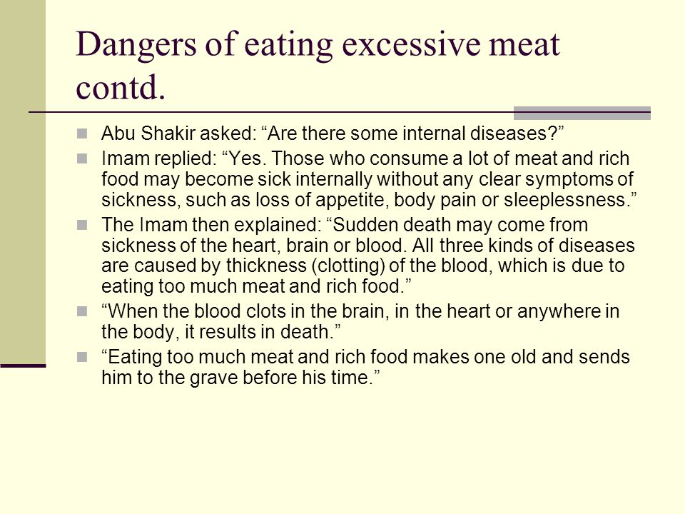 Dangers of eating excessive meat contd.