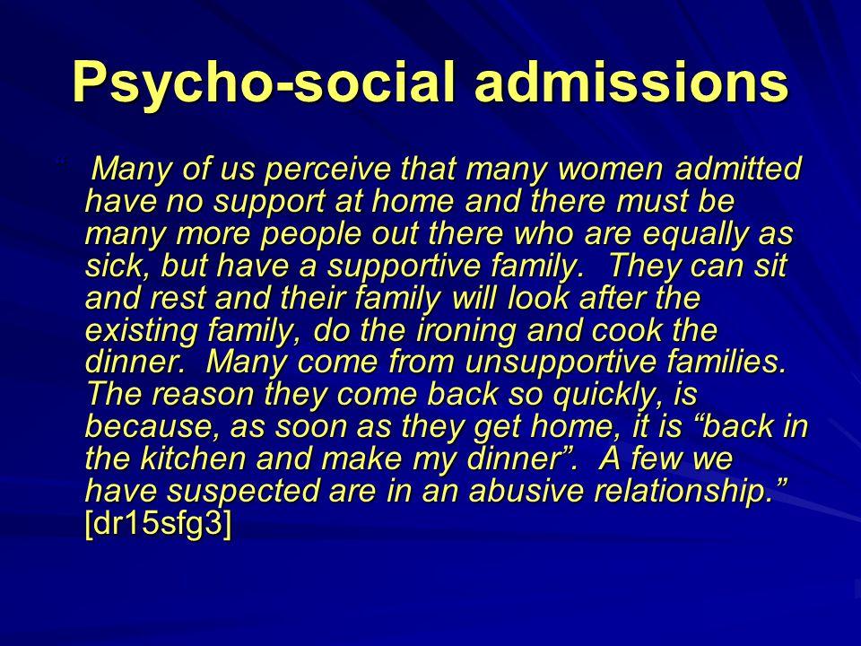 Psycho-social admissions