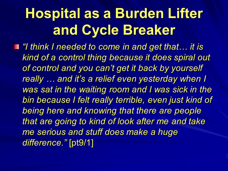 Hospital as a Burden Lifter and Cycle Breaker