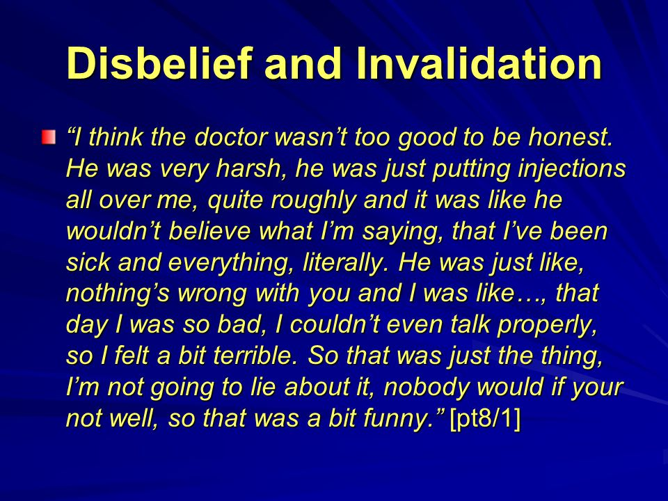 Disbelief and Invalidation