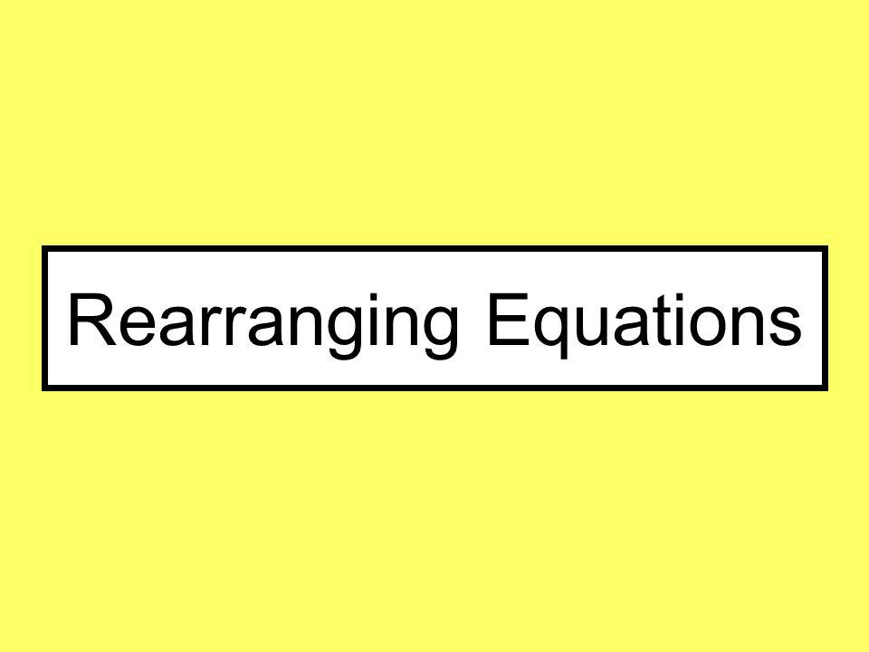 Rearranging Equations