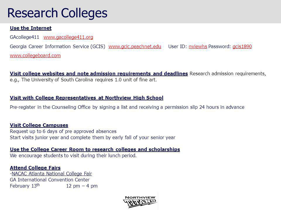 Research Colleges Use the Internet GAcollege411 www.gacollege411.org