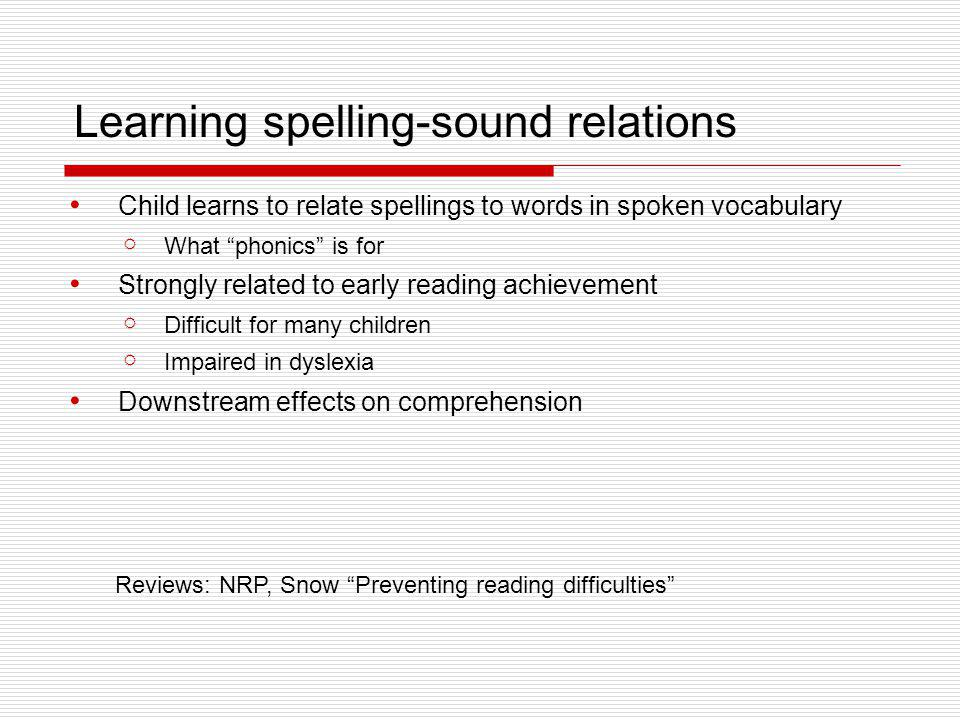 Learning spelling-sound relations