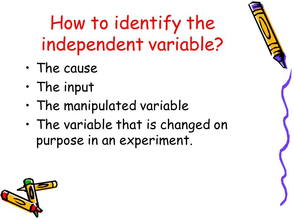 How to identify the independent variable
