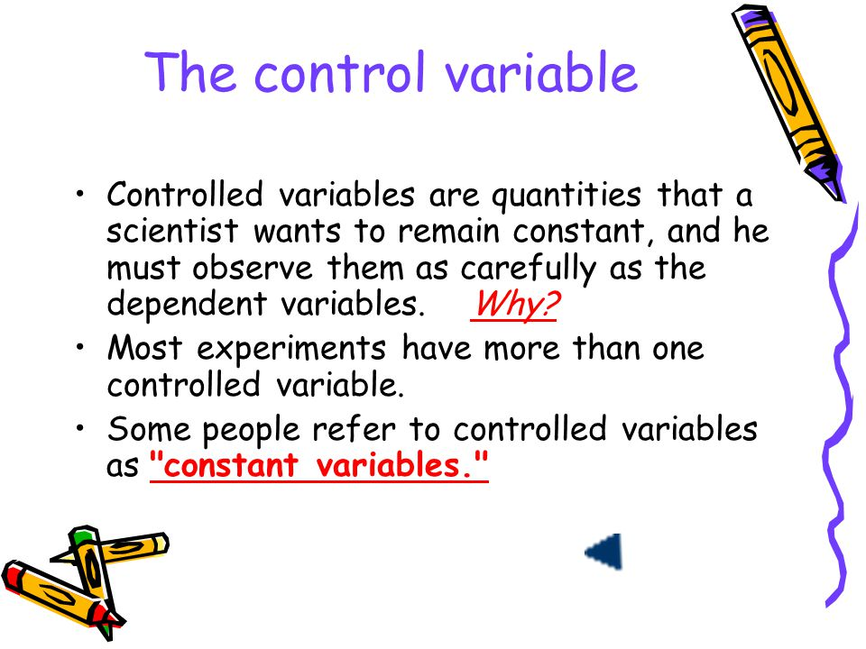 The control variable