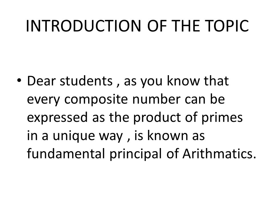 INTRODUCTION OF THE TOPIC