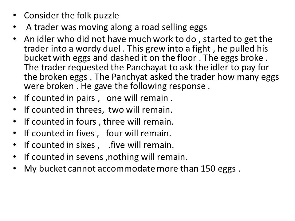 Consider the folk puzzle