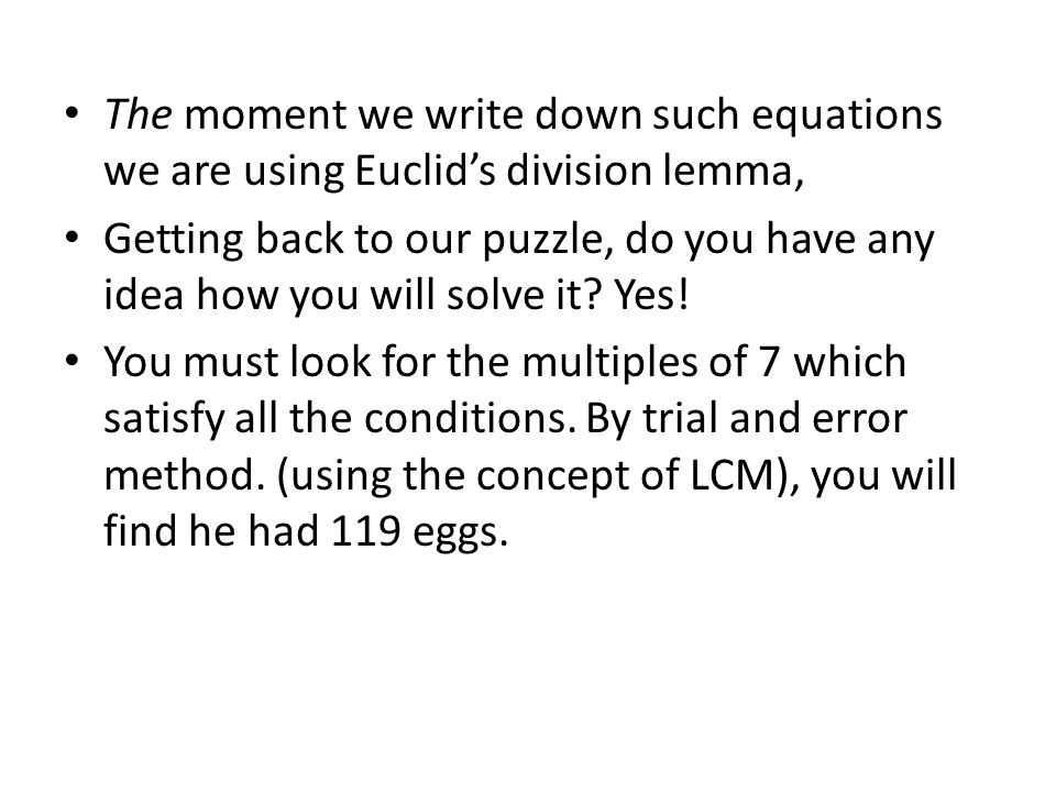 The moment we write down such equations we are using Euclid's division lemma,
