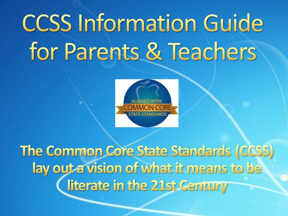 CCSS Information Guide for Parents & Teachers