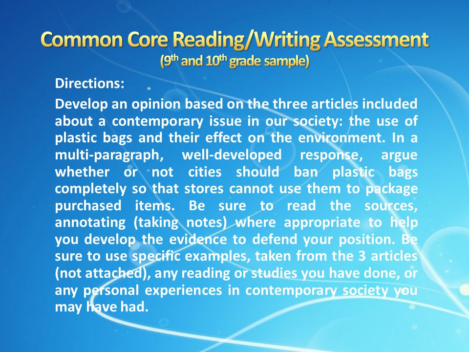 Common Core Reading/Writing Assessment (9th and 10th grade sample)