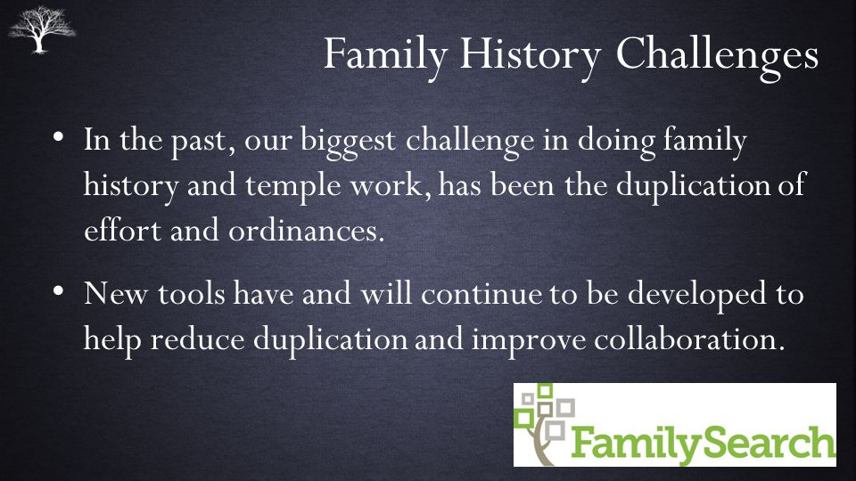 Family History Challenges