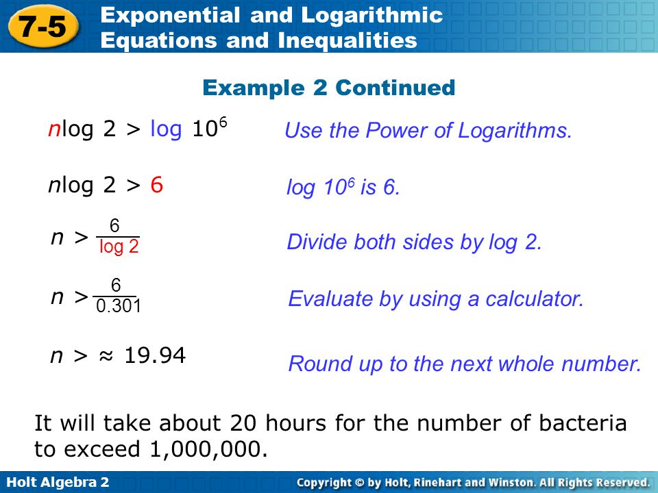 Use the Power of Logarithms.