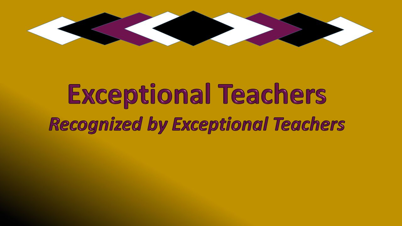 Recognized by Exceptional Teachers