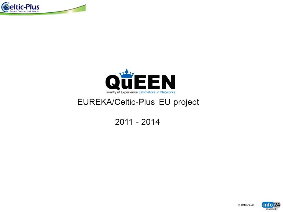 EUREKA/Celtic-Plus EU project
