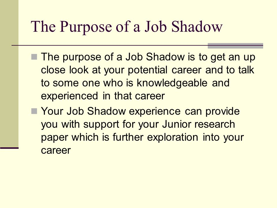 The Purpose of a Job Shadow