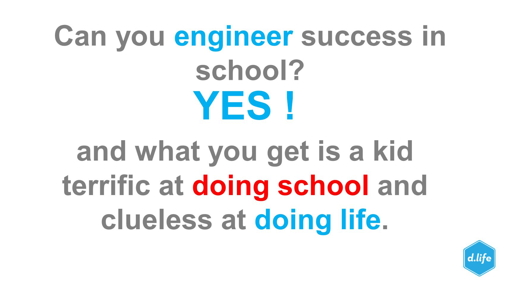 Can you engineer success in school