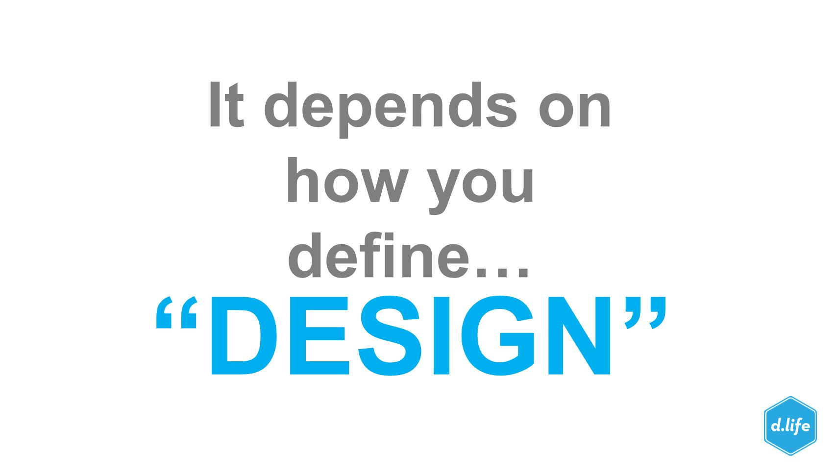 It depends on how you define…