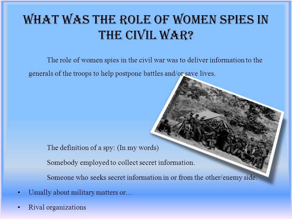 What was the Role of Women Spies in the Civil War