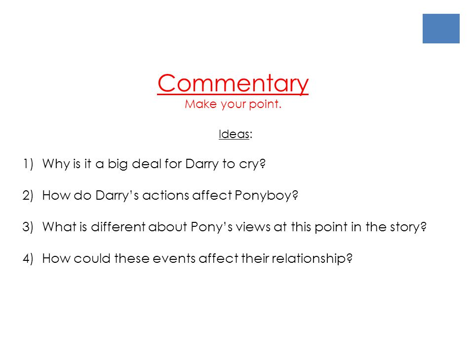 Commentary 1) Why is it a big deal for Darry to cry