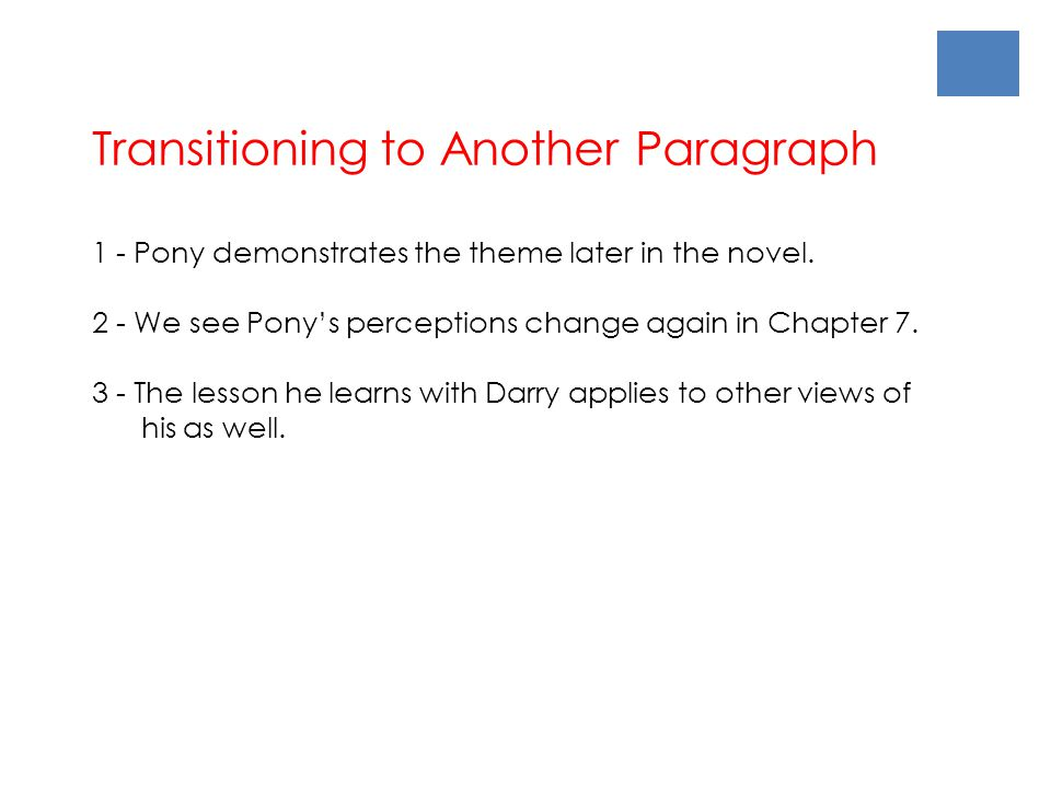 Transitioning to Another Paragraph