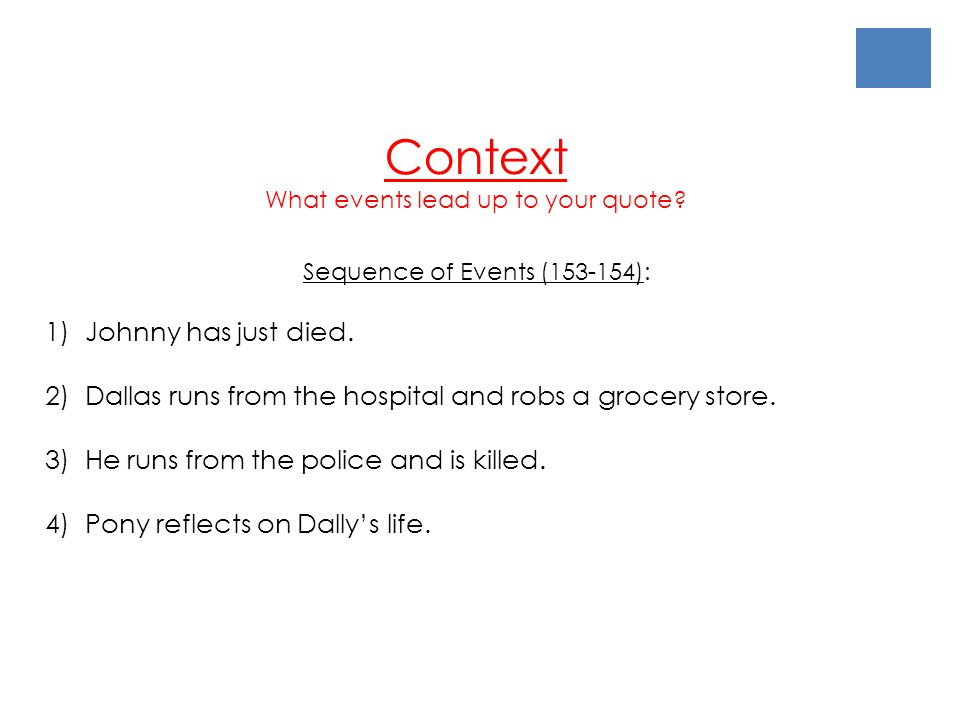 Context 1) Johnny has just died.