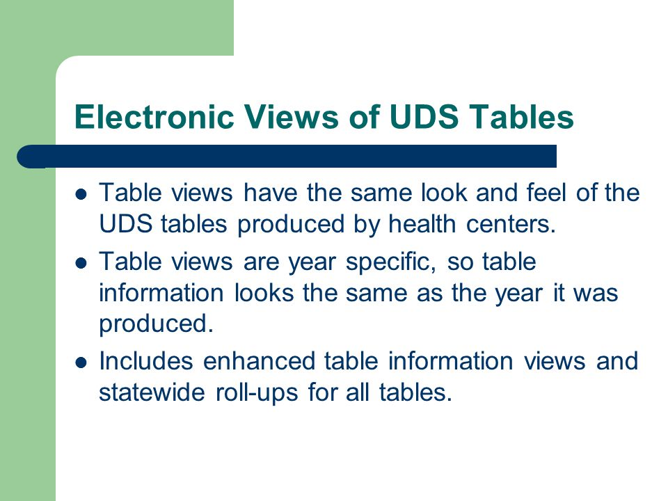 Electronic Views of UDS Tables