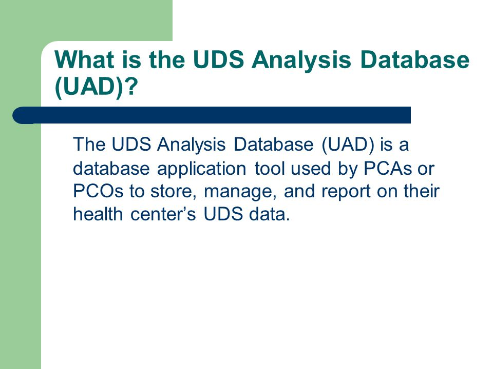 What is the UDS Analysis Database (UAD)